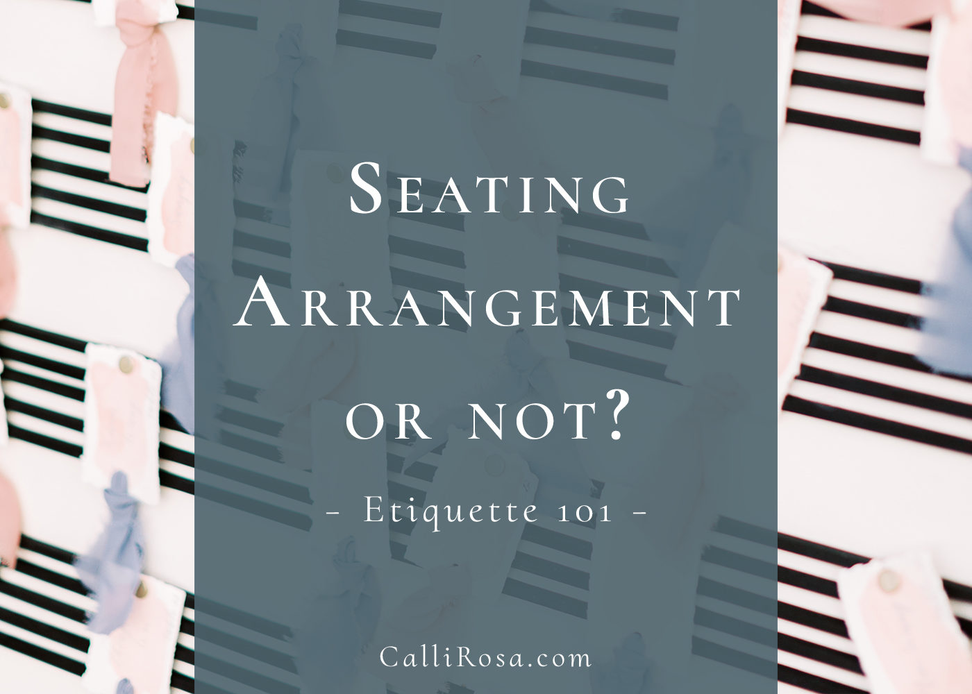 Seating Arrangement Etiquette 101 blog featured image