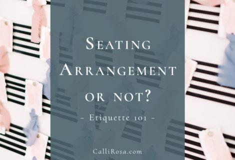 Seating Arrangement Etiquette 101 blog featured image